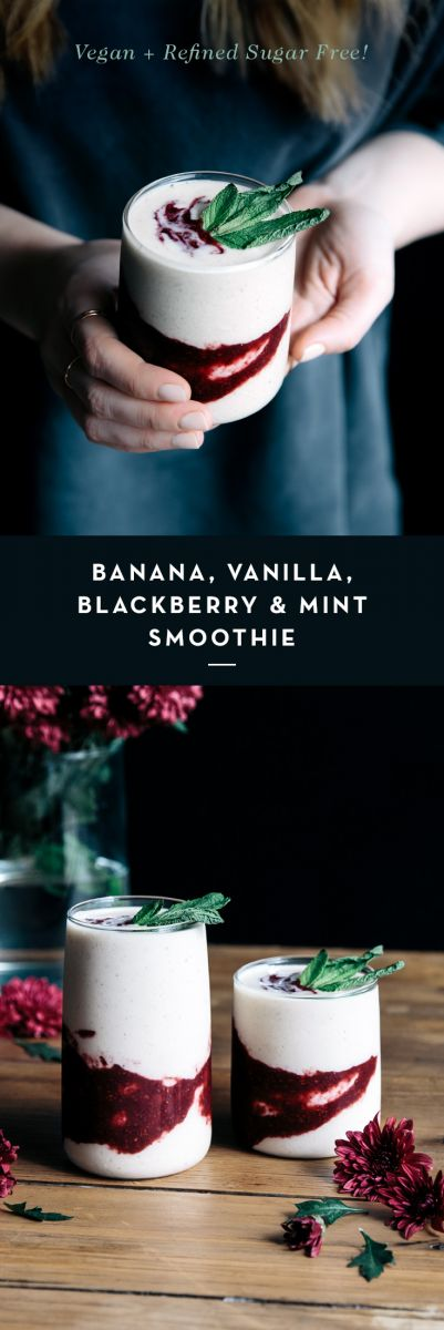 Banana, Vanilla, Blackberry & Mint Smoothie  |  Gather & Feast