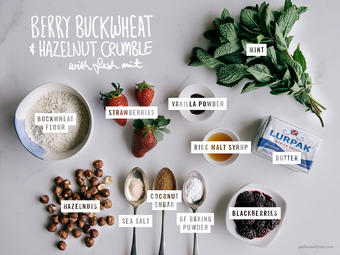 Berry Buckwheat & Hazelnut Crumble with Fresh Mint  |  Gather & Feast
