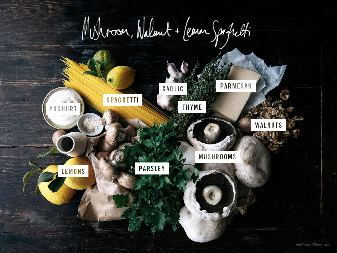 Mushroom, Walnut & Lemon Spaghetti  |  Gather & Feast