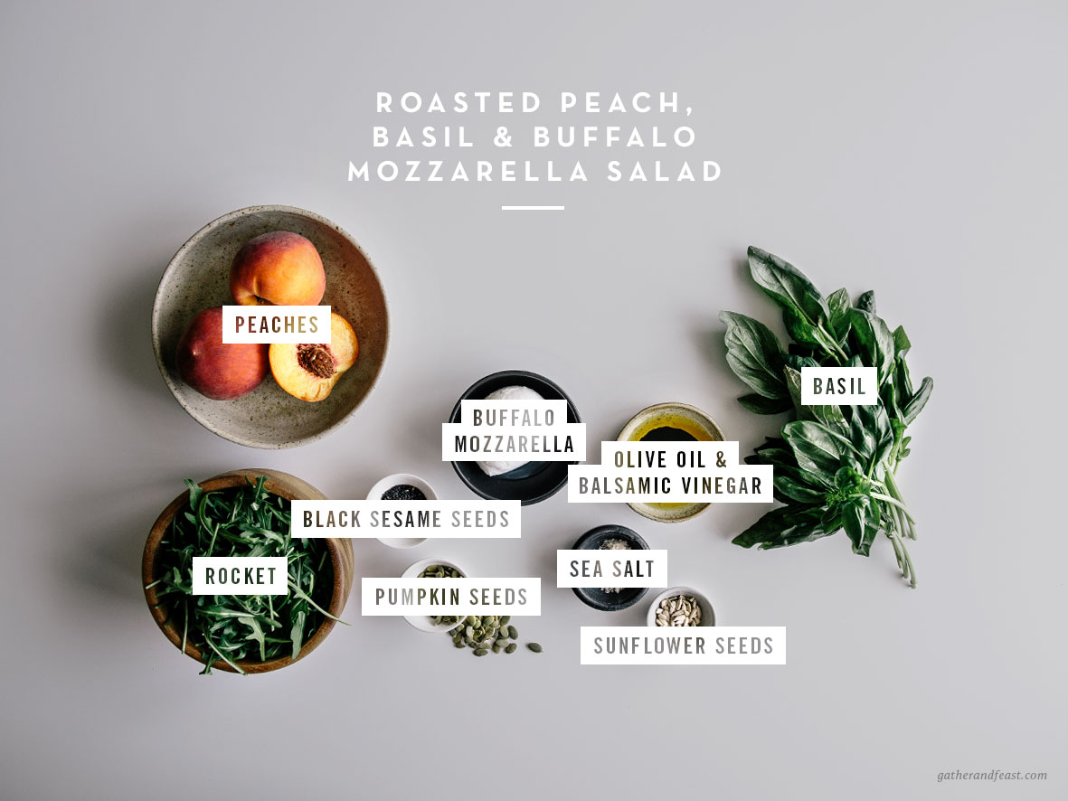 Roasted Peach, Basil & Buffalo Mozzarella Salad  |  Gather & Feast