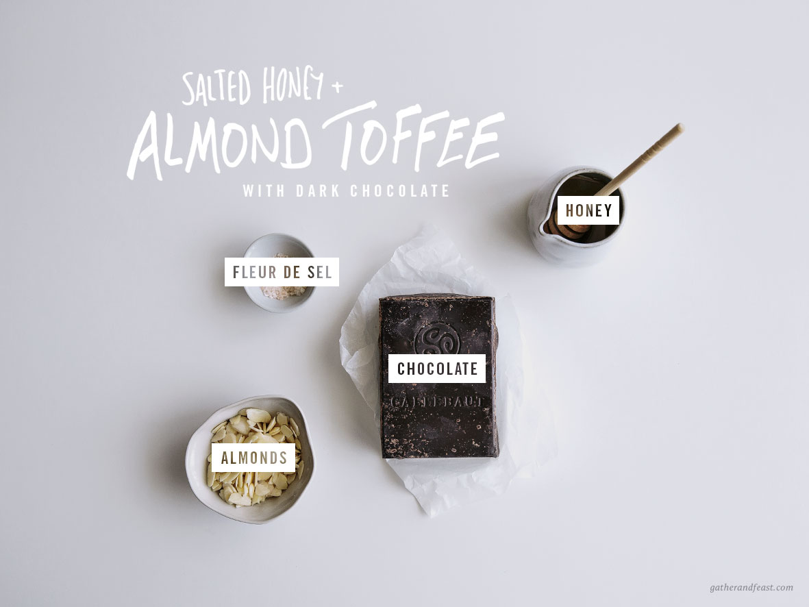 Salted Honey & Almond Toffee with Dark Chocolate  |  Gather & Feast