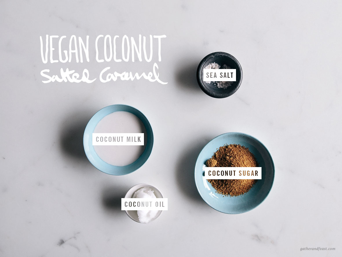 Vegan Coconut Salted Caramel  |  Gather & Feast