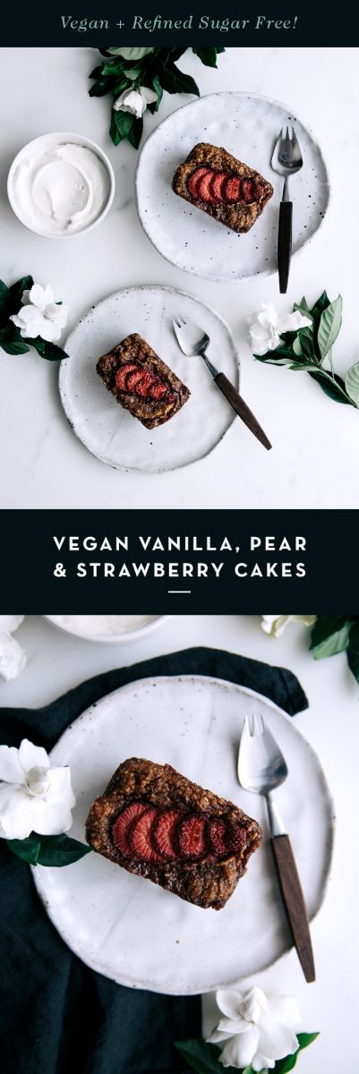Vegan Vanilla, Pear & Strawberry Cakes  |  Gather & Feast