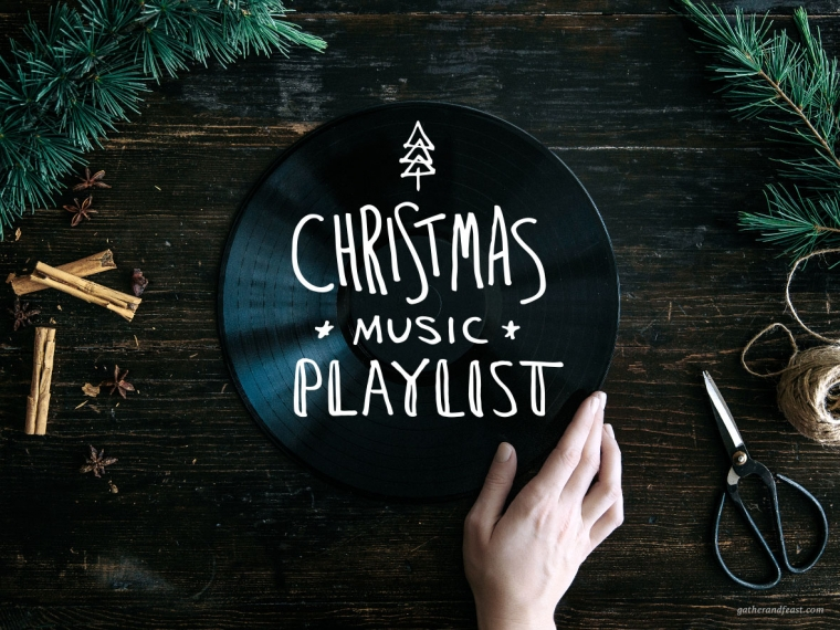Christmas+Music+Playlist++%7C++Gather+%26+Feast